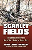 img - for Scarlet Fields: The Combat Memoir of a World War I Medal of Honor Hero (Modern War Studies (Paperback)) book / textbook / text book