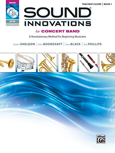 Sound Innovations for Concert Band, Bk 1: A Revolutionary Method for Beginning Musicians (Conductor's Score), Score