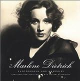 Marlene Dietrich: Photographs and Memories
