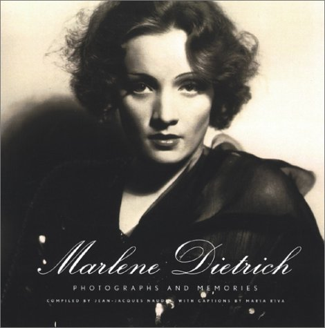 Marlene Dietrich: Photographs and Memories (Marlene Dietrich Actress)