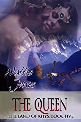 The Queen (The Land of Khys Book 5)