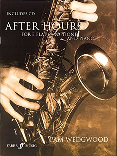 After Hours: (Saxophone and Piano) (Faber Edition: After Hours)