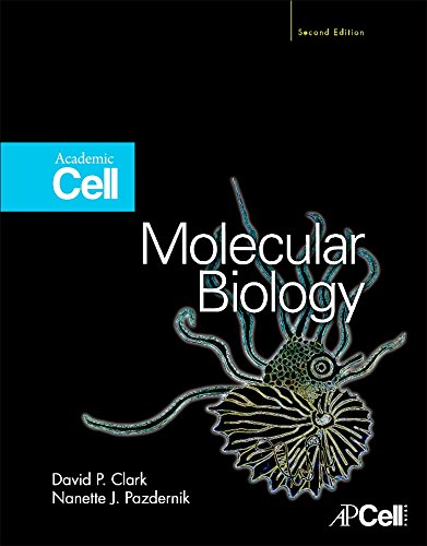 Molecular Biology -  David P. Clark, 2nd Edition, Hardcover