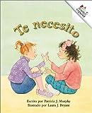 Te Necesito, Patricia J. Murphy, 0516258907