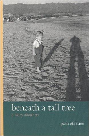 Beneath a Tall Tree
