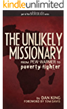 The Unlikely Missionary: From Pew-Warmer to Poverty-Fighter (BibleDude.net)