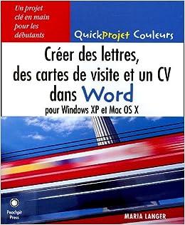 Crer Des Lettres Cartes De Visite Et Un CV Dans Word Pour Windows XP Mac OS X Amazoncouk Maria Langer Chantal Kolb 9782744081330 Books