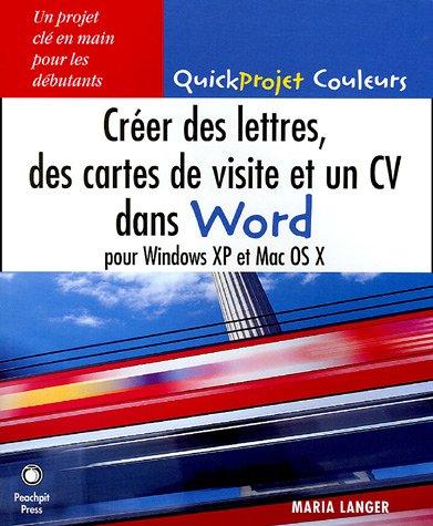 Creer Des Lettres Cartes De Visite Et Un CV Dans Word 9782744081330 Amazon Books