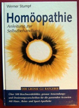 Homöopathie Anleitung zur Selbstbehandlung
