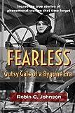 Fearless: Gutsy Gals of a Bygone Era