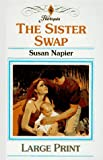 The Sister Swap, Susan Napier, 0263142876