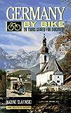 Germany by Bike, Nadine Slavinski, 0898863872