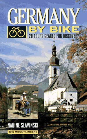 Germany by Bike: 20 Tours Geared for Discovery