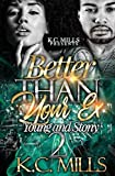 #9: Better Than Your Ex 2: Young and Stony