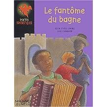 Fantome Du Bagne (Le)
