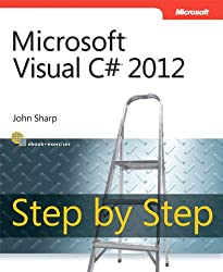 Microsoft Visual C# 2012 Step by Step (Step by Step Developer)