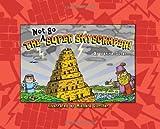 The Not So Super Skyscraper!, Janine Suter, 0890515778