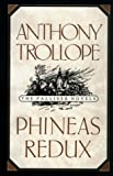 Phineas Redux, Anthony Trollope, 0195208986