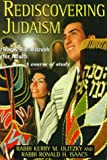 Rediscovering Judaism : Bar and Bat Mitzvah for Adults, Olitzky, Kerry M. and Isaacs, Ronald H., 0881255661