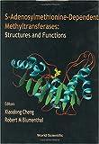 S-Adenosylmethionine-Dependent Methyltransferases 9789810238704