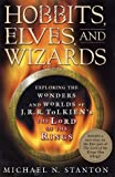 Hobbits, Elves and Wizards, Michael N. Stanton, 1403960259