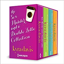 Sex, Murder and a Double Latte Collection: An Anthology