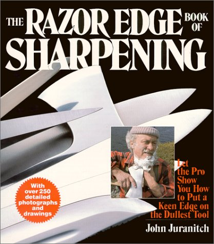 The Razor Edge Book of Sharpening by Warner Books
