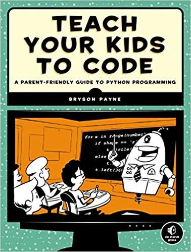 Amazon com: Teach Your Kids to Code: A Parent-Friendly Guide to