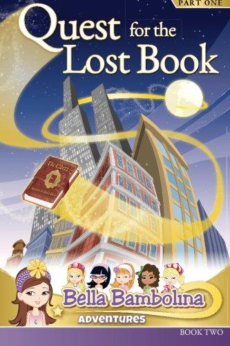 Bella Bambolina: Quest for the Lost