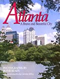 img - for Atlanta: A Brave and Beautiful City book / textbook / text book
