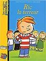 Mes premiers J'aime Lire : Ric la terreur par lire