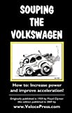 Souping the Volkswagen, , 1588500551