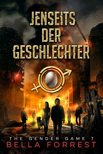 The Gender Game 7: Jenseits der Geschlechter (The Gender Game: Machtspiel der Geschlechter) (German Edition)