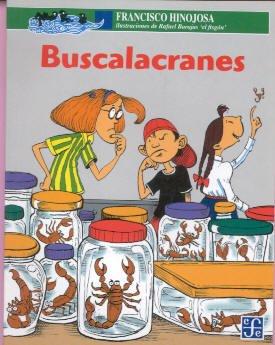 Read Online Buscalacranes (A LA Orilla Del Viento) (Spanish Edition) pdf epub