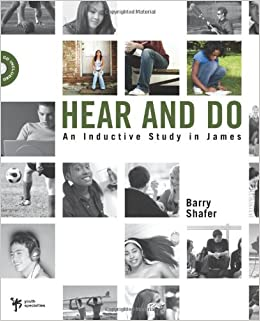 HEAR AND DO: An Inductive Study in James (Digging Deeper)