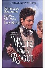 Waltz With A Rogue (Zebra Regency Romance) Mass Market Paperback