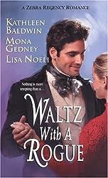 Waltz with a Rogue (Zebra Regency Romance)