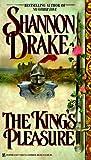 The King's Pleasure, Shannon Drake, 0821758578