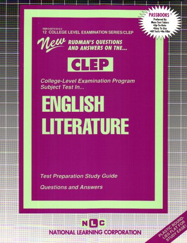 ENGLISH LITERATURE (College Level Examination Series) (Passbooks) (COLLEGE LEVEL EXAMINATION SERIES (CLEP))