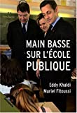 img - for Main basse sur l'ecole publique (French Edition) book / textbook / text book