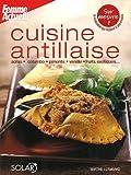 La cuisine antillaise de ma grand mere lother myriam livres - Cuisine martiniquaise facile ...