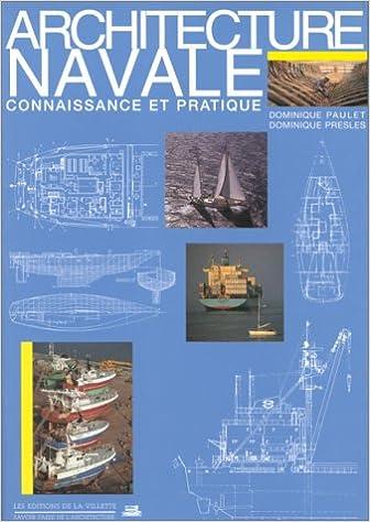Lire Architecture navale : Connaissance et pratique epub, pdf