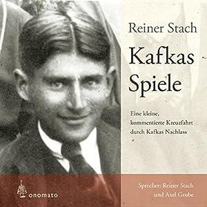 Kafkas Spiele Hörbuch