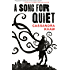 A Song for Quiet (Kindle Single) (Persons Non Grata)