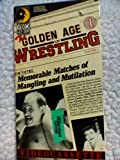 Golden Age of Wrestling Vol. 1 [VHS] (1986)