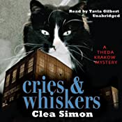 Cries and Whiskers: A Theda Krakow Mystery   Clea Simon