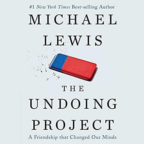 The Undoing Project: A Friendship That Changed Our Minds (Memoir Project)