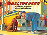 Maxi, the Hero, Debra Barracca and Sal Barracca, 0140554971