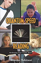 Quantum Speed Reading: Awakening Your Child's Mind