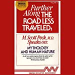 Further Along the Road Less Traveled: Mythology and Human Nature | M. Scott Peck